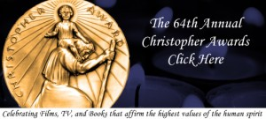 64th Annual Christopher Awards